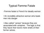 typical femme fatale