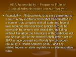 ada accessibility proposed rule of judicial administration no number yet
