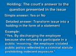 holding the court s answer to the question presented in the issue