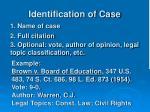 identification of case