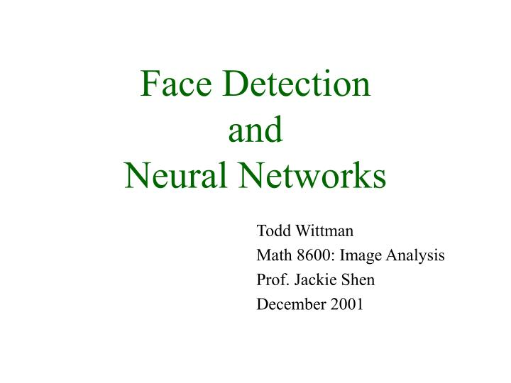 face detection and neural networks n.