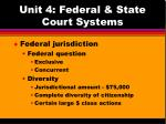 unit 4 federal state court systems