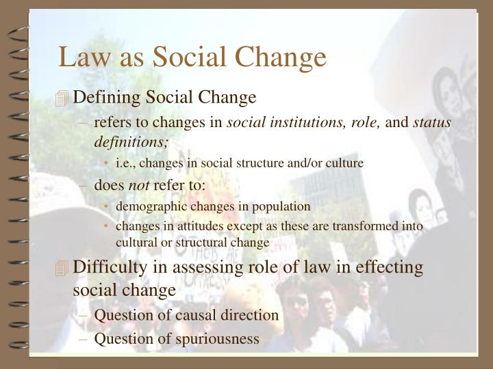 how law affects society Law is a system of rules that are created and enforced through social or governmental institutions to regulate behavior law is a system that regulates and ensures that individuals or a community adhere to the will of the state.