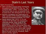stalin s last years