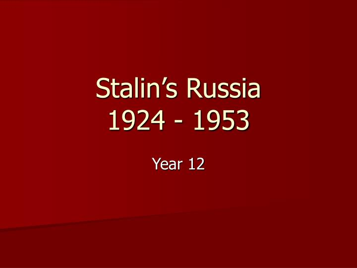 stalin s russia 1924 1953 n.