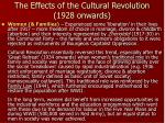 the effects of the cultural revolution 1928 onwards1