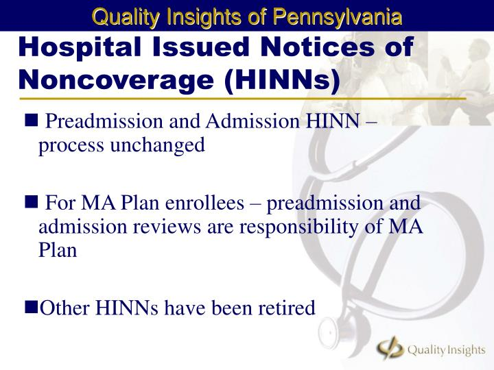 Hospital Issued Notices of Noncoverage (HINNs)