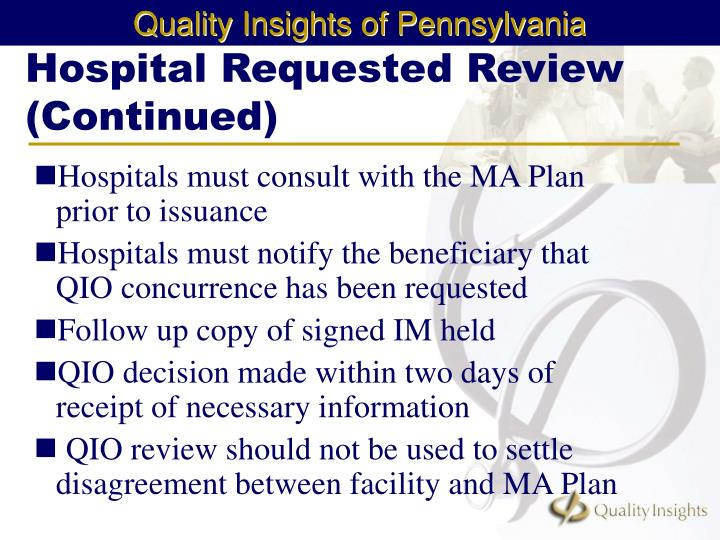 Hospital Requested Review (Continued)