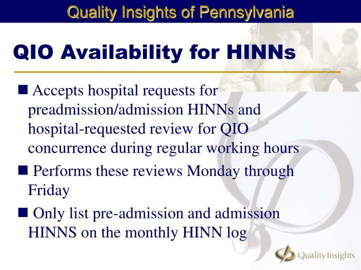 QIO Availability for HINNs