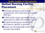 skilled nursing facility placement