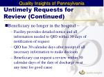 untimely requests for review continued