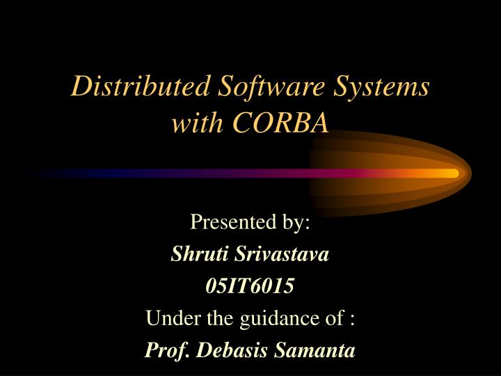 distributed software systems with corba n.