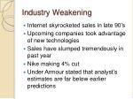 industry weakening