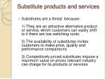 substitute products and services1