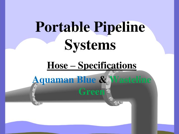 portable pipeline systems n.