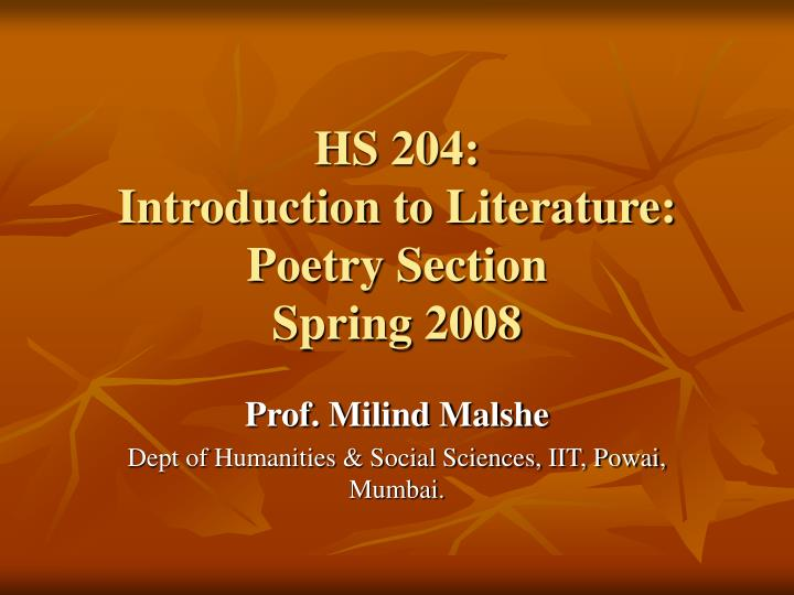 hs 204 introduction to literature poetry section spring 2008 n.