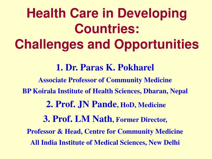 health care in developing countries challenges and opportunities n.
