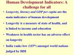 human development indicators a challenge for all