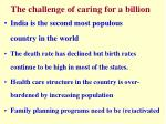 the challenge of caring for a billion