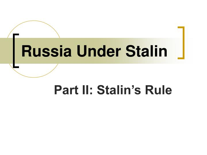 russia under stalin n.