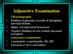 adjunctive examination