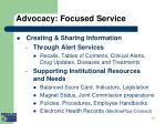 advocacy focused service i