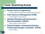 tools examining events ii