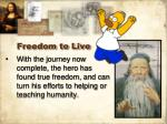 freedom to live