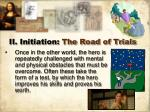 ii initiation the road of trials