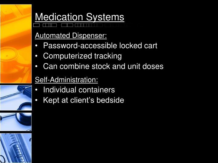 Medication Systems