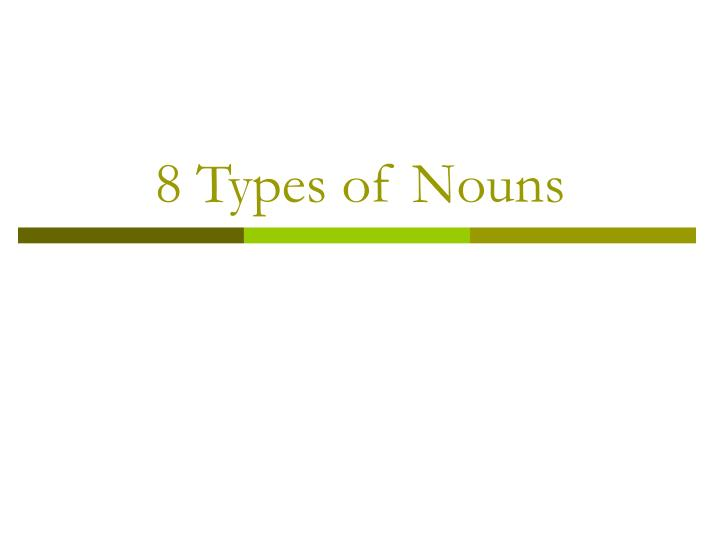 8 types of nouns n.