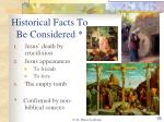 historical facts to be considered