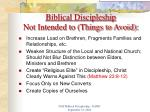 biblical discipleship not intended to things to avoid