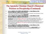 the apostolic christian church s historical position on discipleship continued2