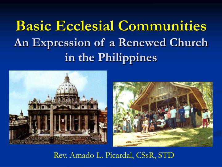 basic ecclesial communities an expression of a renewed church in the philippines n.