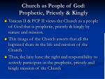 church as people of god prophetic priestly kingly