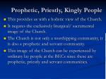 prophetic priestly kingly people