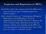 suspicion and repression of becs