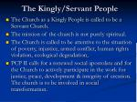 the kingly servant people