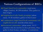 various configurations of becs