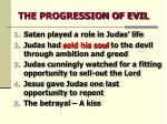 the progression of evil3