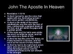 john the apostle in heaven