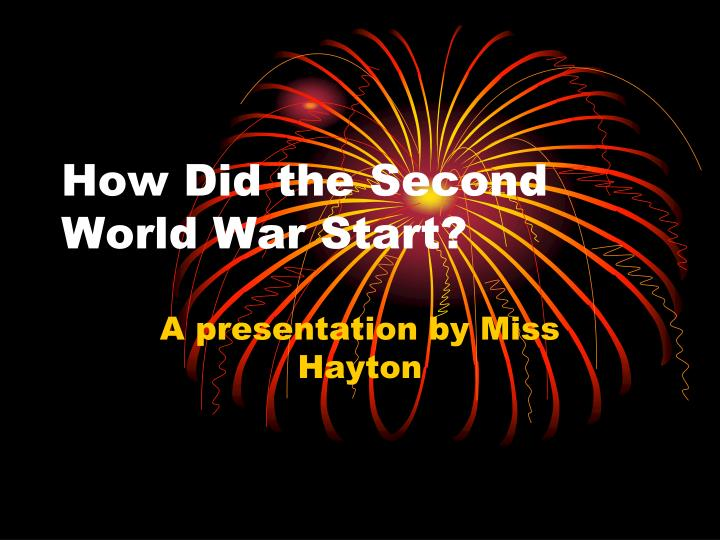how did the second world war start n.