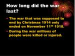 how long did the war last