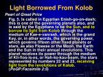 light borrowed from kolob