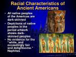 racial characteristics of ancient americans
