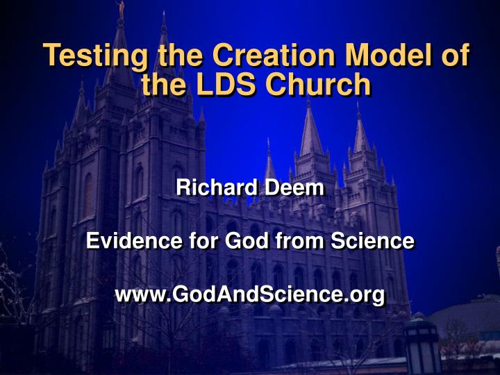 testing the creation model of the lds church n.
