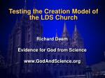 testing the creation model of the lds church