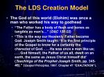 the lds creation model1