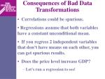 consequences of bad data transformations2